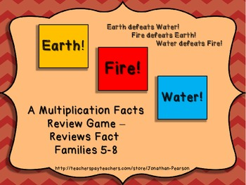 Multiplication Facts 5-8 - Earth! Water! Fire! - An Exciting Facts Review Game