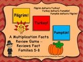 Multiplication Facts 5-8 Review Game- Pilgrim! Turkey! Pumpkin!