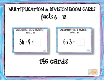 "Multiplication Facts 6-12 with Inverse Division Facts 6-12 ""Boom Cards"""