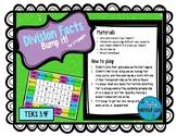Division Facts Bump it! TEKS 3.4F