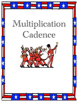Multiplication Facts Cadence