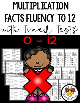 Multiplication Facts Fluency to 12 and Timed Tests
