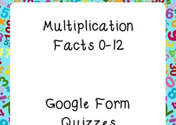 Multiplication Facts Google Forms Assessments