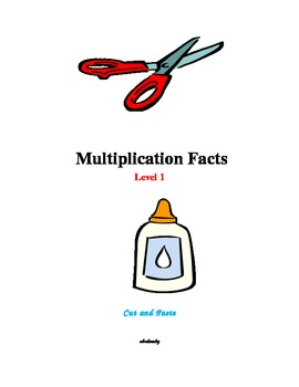 Multiplication Facts (Level 1) - A Cut and Paste Activity