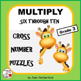 Multiplication Tables 6-10 | Puzzles | MATH | NO Early Finishers | Gr 3