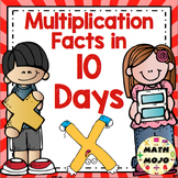 Multiplication Facts: Mastery in 10 Days