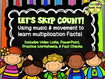 Multiplication Facts Mastery with Skip Counting and Music