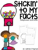 Multiplication Facts Packet: Stickin' to My Facts!