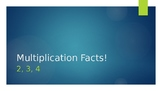 Multiplication Facts Powerpoint  2s, 3s, and 4s