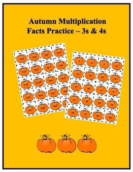 Multiplication Facts Practice - Autumn Theme 3s & 4s