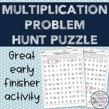 Multiplication Facts Problem Hunt! Two puzzles included! Great Early Finisher!
