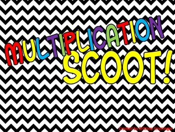 Multiplication Facts Scoot!