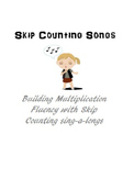 Multiplication Facts - Skip Counting Songs Posters