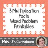 3 Multiplication Facts Word Problem Worksheets/Printables