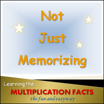 Multiplication Facts: fun & easy activities NOT JUST MEMORIZING