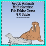 Multiplication File Folder Games   4 X Table Arctic Animals