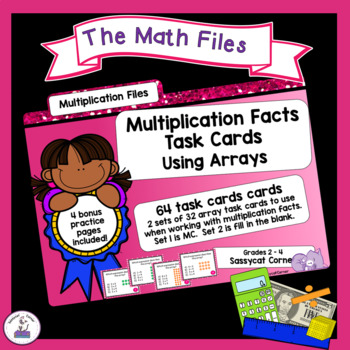 Multiplication Files - Using Arrays for Multiplication Facts Task Cards