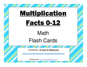 Multiplication Flash Cards: 0-12