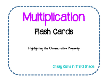 Multiplication Flash Cards Commutative Property