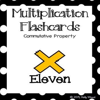 Multiplication Flashcards using Commutative Property - Fact Focus: Eleven