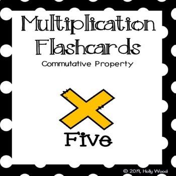 Multiplication Flashcards using Commutative Property - Fact Focus: Five