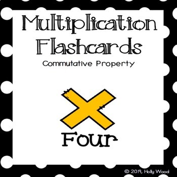 Multiplication Flashcards using Commutative Property - Fact Focus: Four