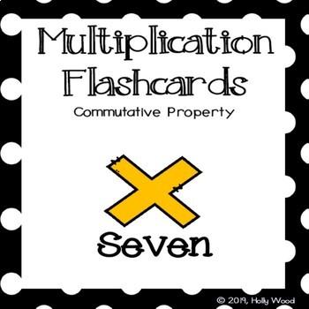 Multiplication Flashcards using Commutative Property - Fact Focus: Seven