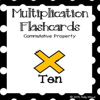Multiplication Flashcards using Commutative Property - Fact Focus: Ten