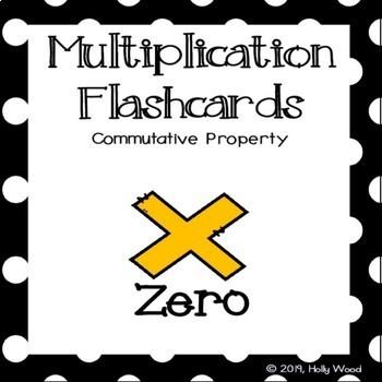 Multiplication Flashcards using Commutative Property - Fact Focus: Zero