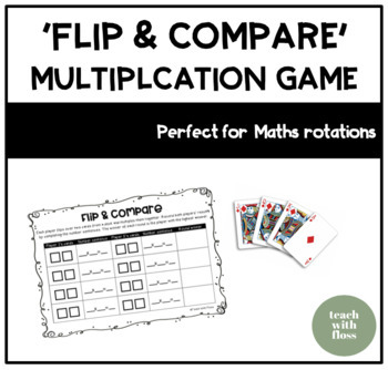Multiplication 'Flip & Compare' Game