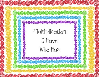 Multiplication Fluency- I Have Who Has