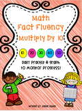 Multiplication Fluency Practice: Multiply by 10