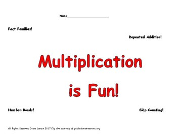 Multiplication Fun! Fact Families, Number Bonds, Arrays, and more!