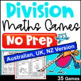 Division Activity - NO PREP Maths Games [AUST UK NZ CAN Edition]