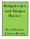 Printable Game Boards for Multiplication and Division Fact
