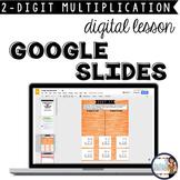 Multiplication Google Slides Interactive Lesson {2-digit times 2-digit}