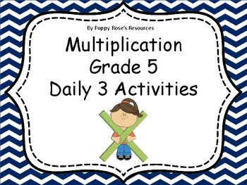 Multiplication Grade 5 Math Daily 3 Unit