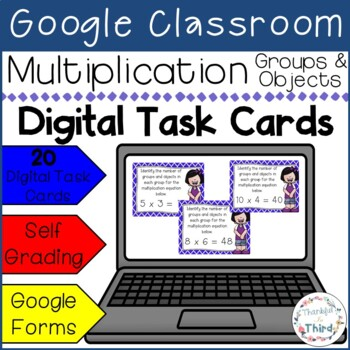 Multiplication: Groups & Objects l Google Forms l Google Classroom