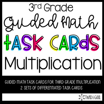 Multiplication Guided Math Task Cards