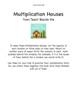 Multiplication Houses