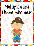 "Multiplication - ""I Have, Who Has?"""