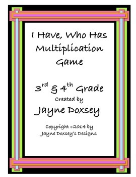 Multiplication I Have, Who Has