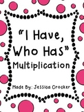 Multiplication - I Have, Who Has