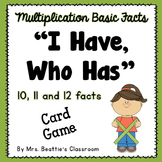 Multiplication Basic Facts Game (x10, x11 and x12 facts)