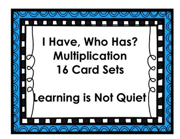 Multiplication I Have Who Has Card Set (16 Games to Practice Math Facts)