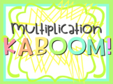 Multiplication KABOOM!