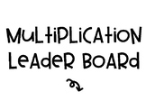Multiplication Leader Board