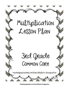 Multiplication Lesson Plan with Worksheet