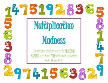Multiplication Madness--Designed to be Fun, Motivational, and Facilitate Success