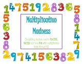 Multiplication Madness--Designed to be Fun, Motivational,